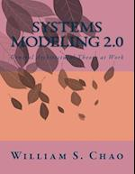 Systems Modeling 2.0