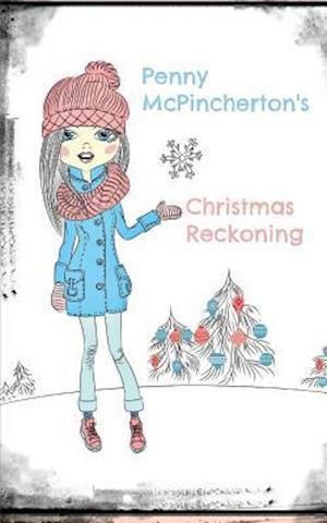 Bog, paperback Penny McPincherton's Christmas Reckoning af MS Melissa McNallan