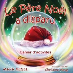 Bog, paperback Le Pere Noel a Disparu af Maya Regel
