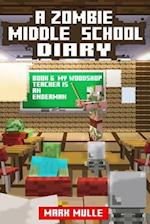 A Zombie Middle School Diary (Book 6)