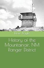 History of the Mountainair, NM Ranger District af Dixie Boyle