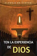 Ten La Experiencia de Dios