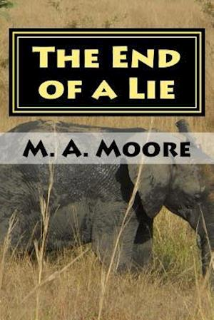 Bog, paperback The End of a Lie af M. a. L. Moore