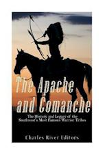 The Apache and Comanche