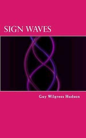 Bog, paperback Sign Waves af Guy Wilgress Hudson