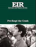 Pre-Empt the Crash