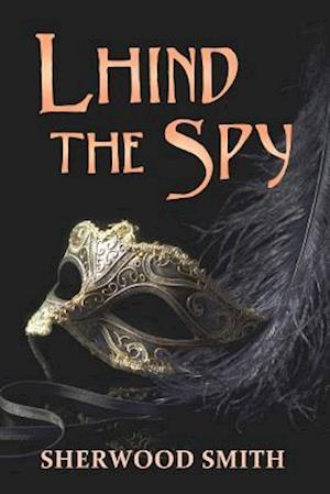 Bog, paperback Lhind the Spy af Sherwood Smith