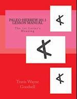 Paleo-Hebrew 201.1 Lesson Manual