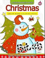 Christmas Swear Word Coloring Book Vol.1