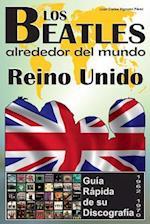 Los Beatles - Reino Unido - Guia Rapida de Su Discografia