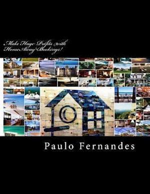 Bog, paperback Make Huge Profits with Homeaway Bookings! af MR Paulo Fernandes