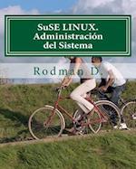 Suse Linux. Administracion del Sistema