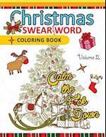 Christmas Swear Word Coloring Book Vol.2