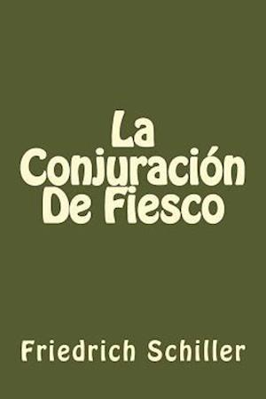 Bog, paperback La Conjuracion de Fiesco (Spanish Edition) af Friedrich Schiller