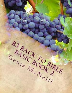 Bog, paperback B3 Back to Bible Basic Book 2 af Genis G. McNeill
