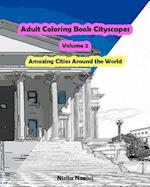 Adult Coloring Book Cityscapes Volume 2