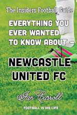 Everything You Ever Wanted to Know about Newcastle United FC