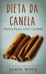 Dieta Da Canela