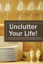 Uncluter Your Life