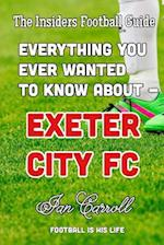 Everything You Ever Wanted to Know about - Exeter City FC