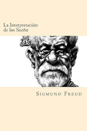 Bog, paperback La Interpretacion de Los Suenos (Spanish Edition) af Sigmund Freud