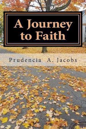 Bog, paperback A Journey to Faith af Dr Prudencia a. Jacobs