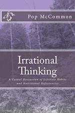 Irrational Thinking