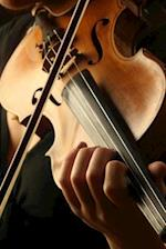 Playing the Violin Musical Instrument Journal