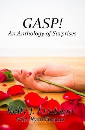 Bog, paperback Gasp! af Kelly J. Erickson, Ryan Forquer