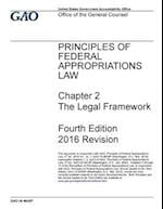 Principles of Federal Appropriations Law Chapter 2 the Legal Framework Fourth Edition