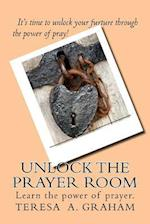 Unlock the Prayer Room