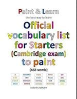 Official Vocabulary List for Starters (Cambridge Exam) to Paint