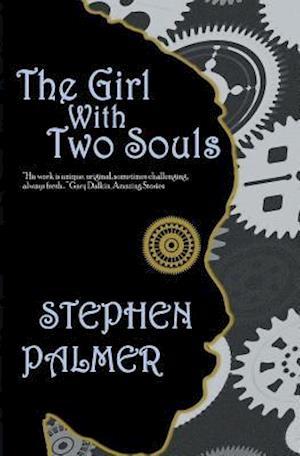 Bog, paperback The Girl with Two Souls af Stephen Palmer