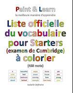 Liste Officielle Du Vocabulaire Pour Starters (Examen de Cambridge) af Isabelle Defevere