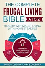The Complete Frugal Living Bible A to Z