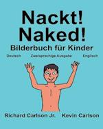 Nackt! Naked!
