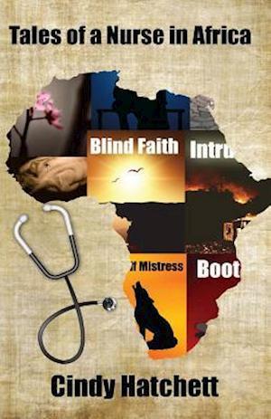 Bog, paperback Tales of a Nurse in Africa af Cindy Hatchett