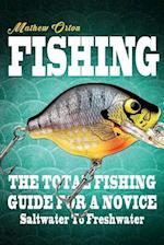 Fishing the Total Fishing Guide for a Novice