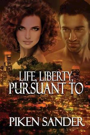Bog, paperback Life, Liberty, Pursuant to af Piken Sander