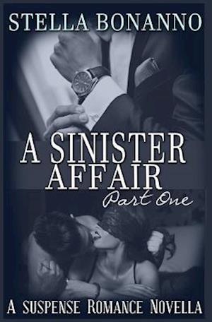 Bog, paperback A Sinister Affair af Stella Bonanno