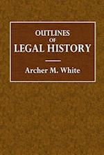 Outlines of Legal History