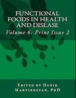 Functional Foods in Health and Disease. Volume 6