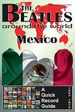 The Beatles - Mexico - A Quick Record Guide