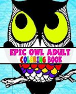 Epic Owl Adult Coloring Book