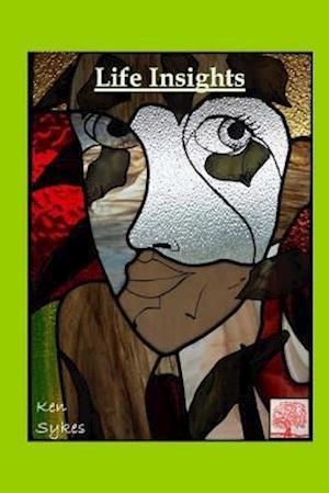 Bog, paperback Life Insights af MR Kenneth Sykes