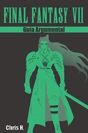 Bog, paperback Final Fantasy VII - Guia Argumental af Chris Herraiz