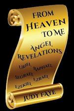 From Heaven to Me - Angel Revelations