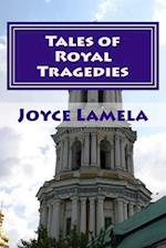 Tales of Royal Tragedies