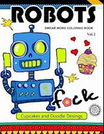 Robot Swear Word Coloring Books Vol.2