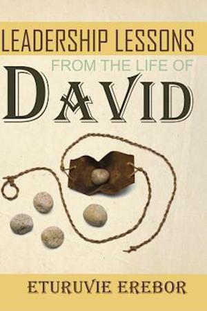 Bog, paperback Leadership Lessons from the Life of David af Eturuvie Erebor